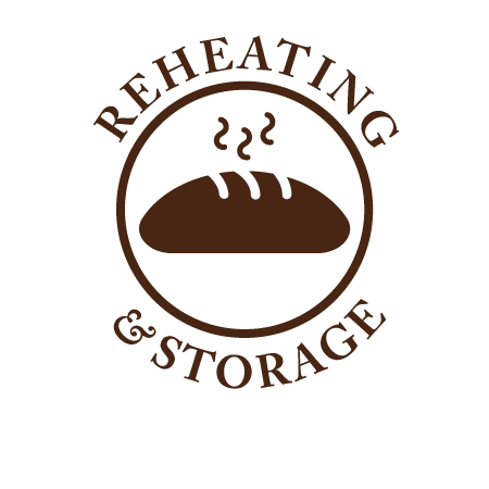 Reheating & Storage Tips